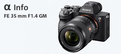 NEU: SONY FE 35mm F1.4 GM